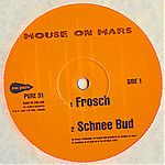 Mouse On Mars - Frosch